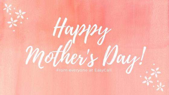 EasyCall: The Perfect Mother's Day Gift