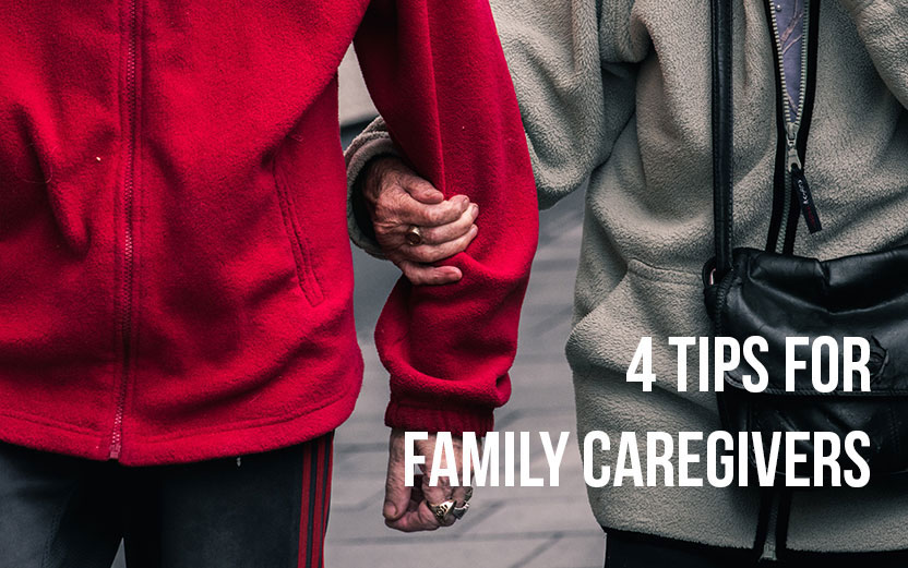 Four Tips for Family Caregivers