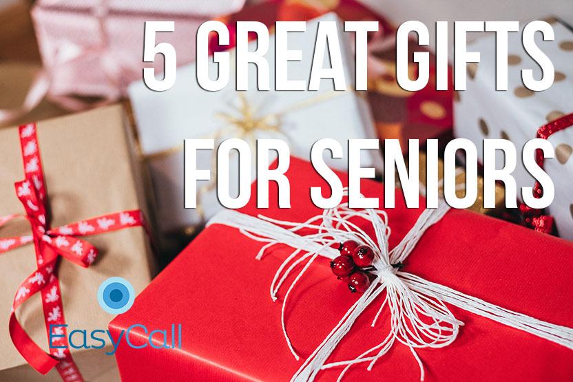 5 Great Gift Ideas for Seniors