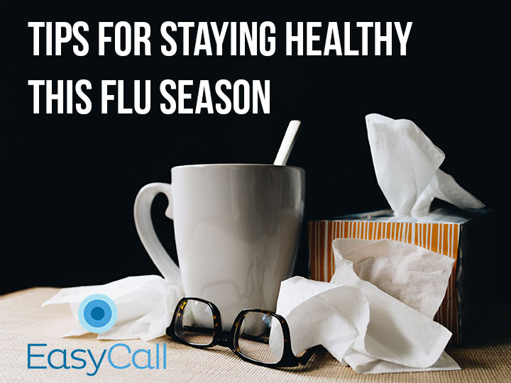 Tips for Staying Healthy this Flu Season