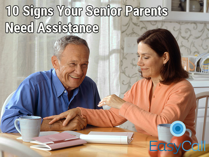 10 Signs Your Senior Parents Need Assistance