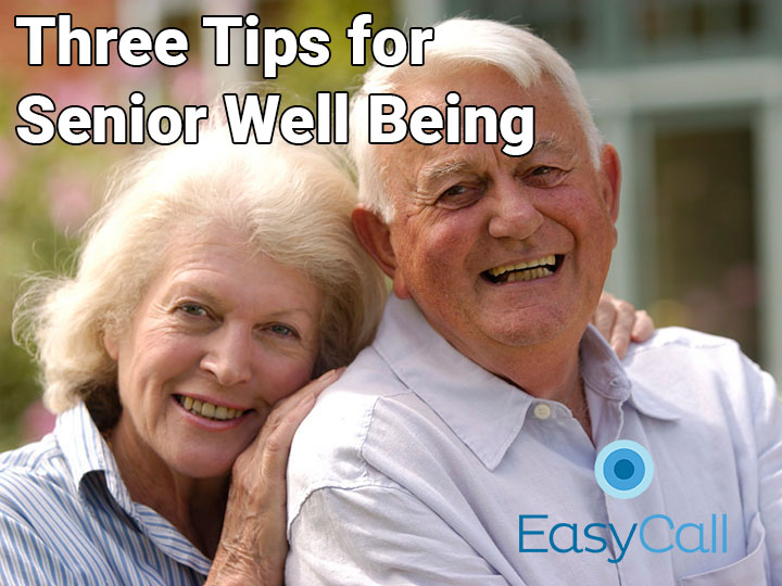 Three Tips for Senior Well-Being