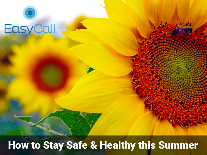 How to Stay Safe & Healthy this Summer