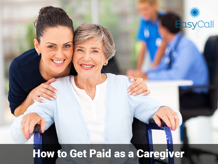 How to Get Paid as a Caregiver