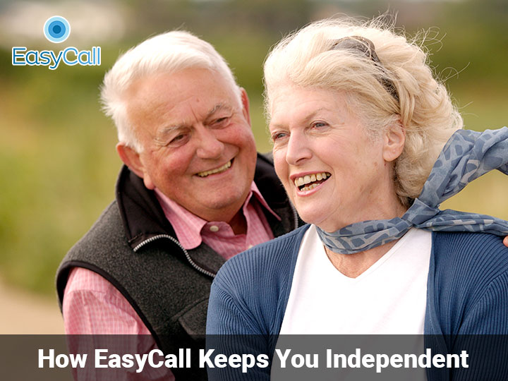 How EasyCall Keeps You Independent