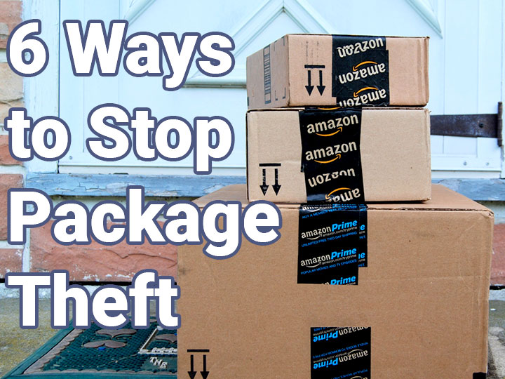 Six Ways to Stop Package Theft